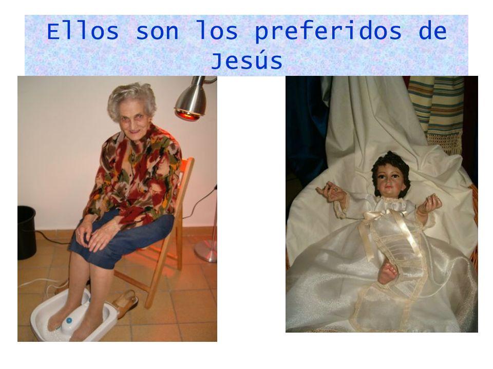 Ellos son los preferidos de Jesús