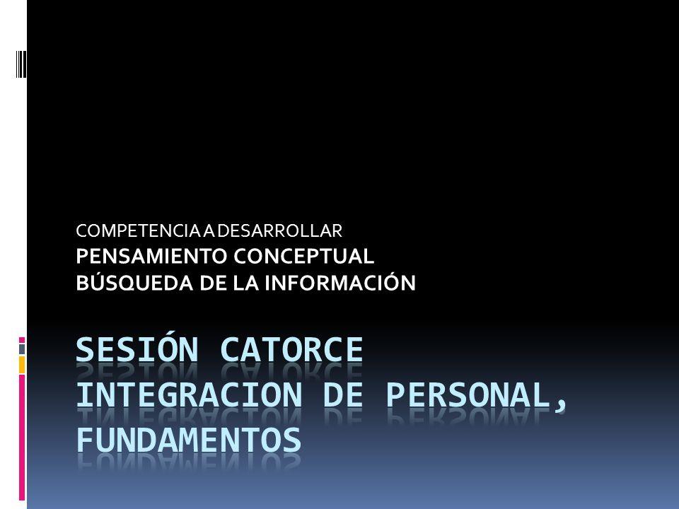 COMPETENCIA A DESARROLLAR PENSAMIENTO CONCEPTUAL BÚSQUEDA DE LA INFORMACIÓN