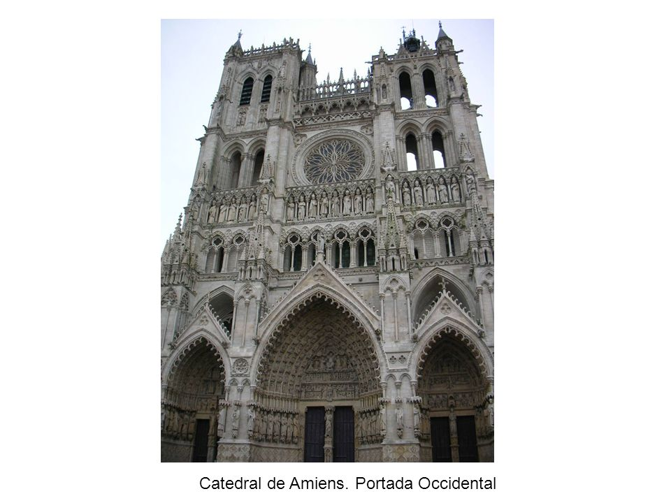 Catedral de Amiens. Portada Occidental