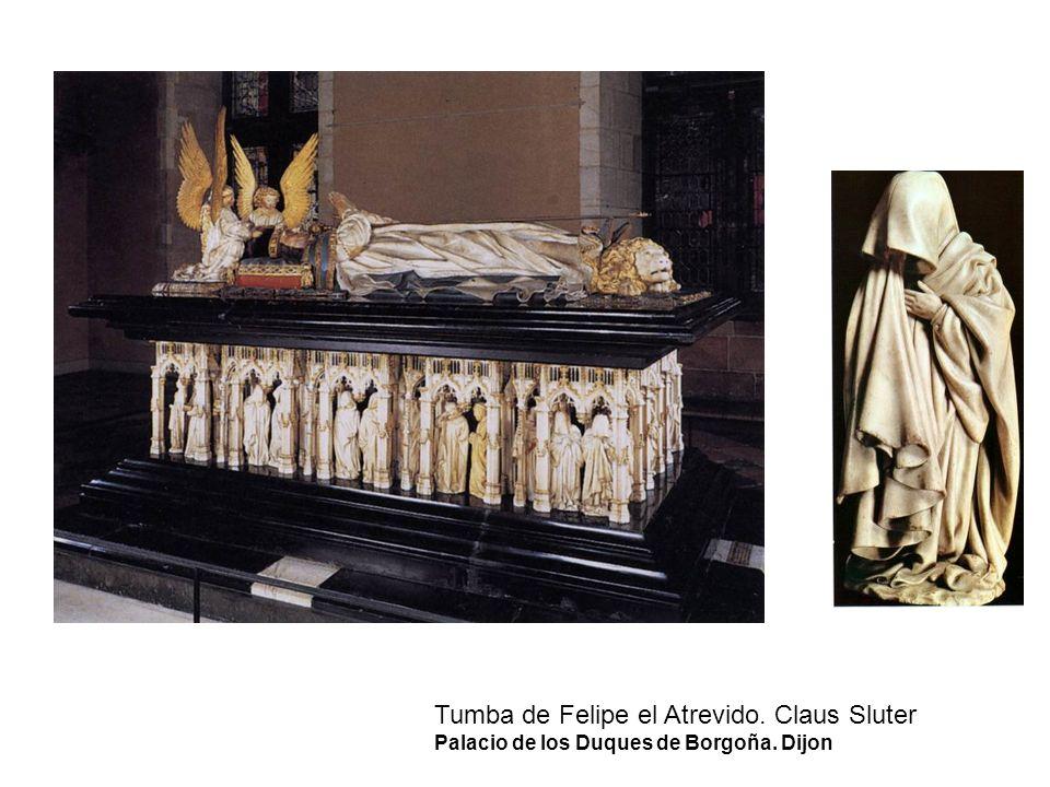 Tumba de Felipe el Atrevido. Claus Sluter Palacio de los Duques de Borgoña. Dijon
