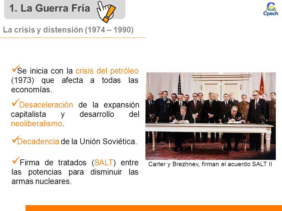 La crisis y distensión (1974 – 1990) Se inicia con la crisis del petróleo (1973) que afecta a todas las economías. Desaceleración de la expansión capi