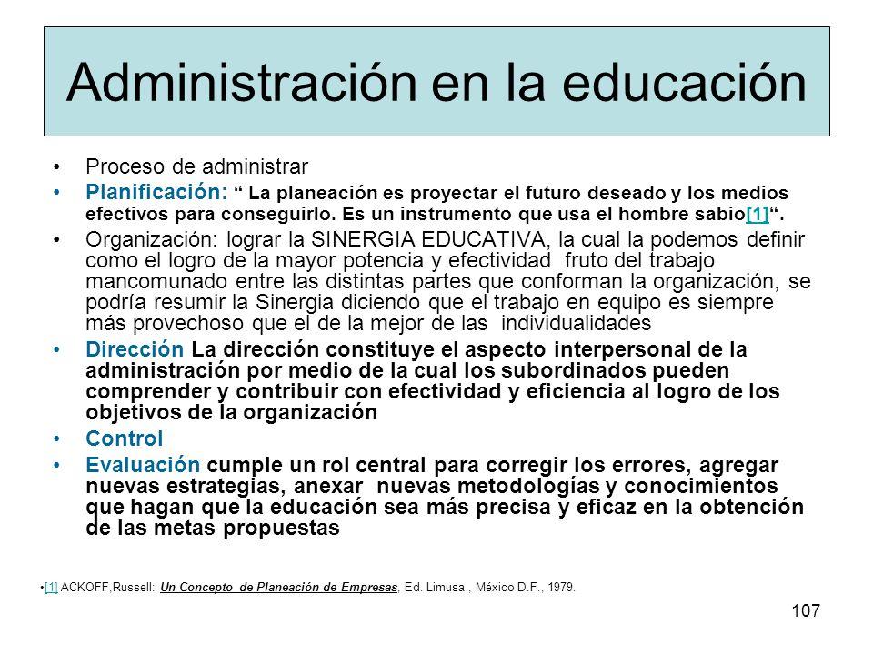 106 a) Administrar: Organizar. Coordinar. b) Planificar: Delegar. Supervisar. c) Trato con el personal y uso de recursos. d) Responsabilidad: Estimaci