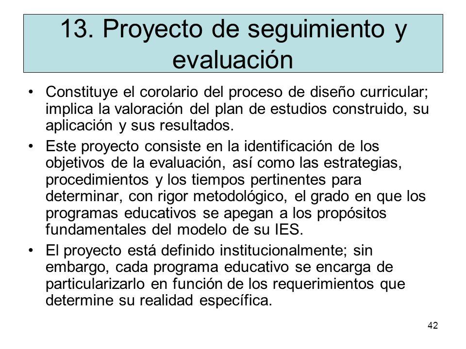 41 12. Proyecto de formación de académicos Es el documento que define las acciones que se llevan a cabo para alcanzar el perfil pedagógico, disciplina