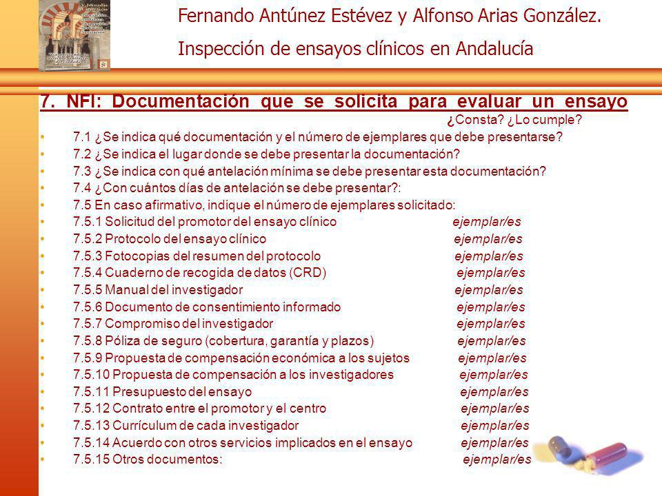 Fernando Antúnez Estévez y Alfonso Arias González. Inspección de ensayos clínicos en Andalucía 7. NFI: Documentación que se solicita para evaluar un e