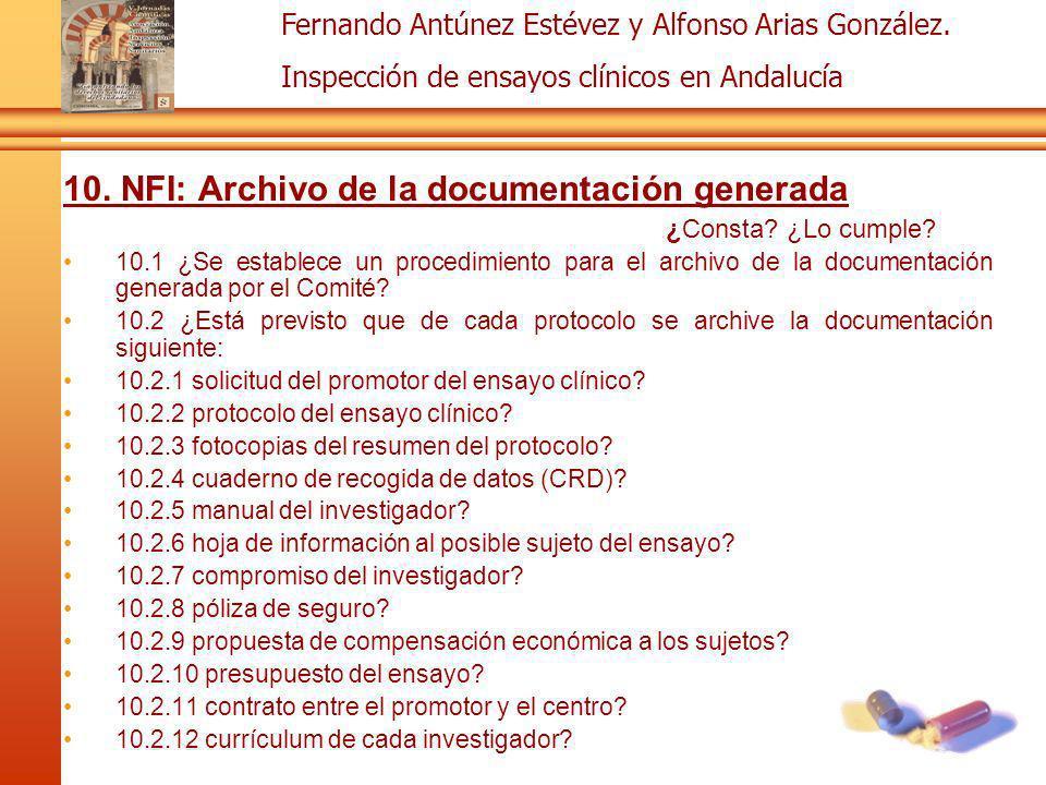 Fernando Antúnez Estévez y Alfonso Arias González. Inspección de ensayos clínicos en Andalucía 10. NFI: Archivo de la documentación generada ¿Consta?