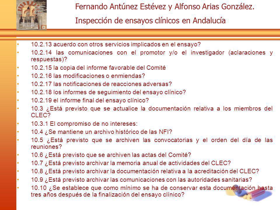 Fernando Antúnez Estévez y Alfonso Arias González. Inspección de ensayos clínicos en Andalucía 10.2.13 acuerdo con otros servicios implicados en el en