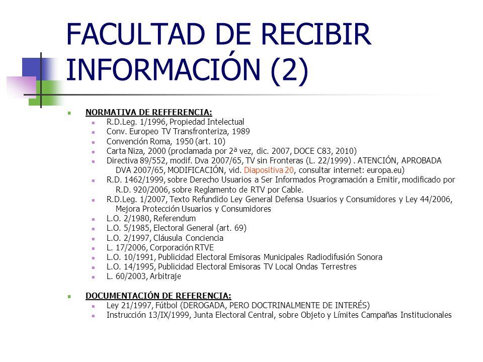 FACULTAD DE RECIBIR INFORMACIÓN (2) NORMATIVA DE REFFERENCIA: R.D.Leg.