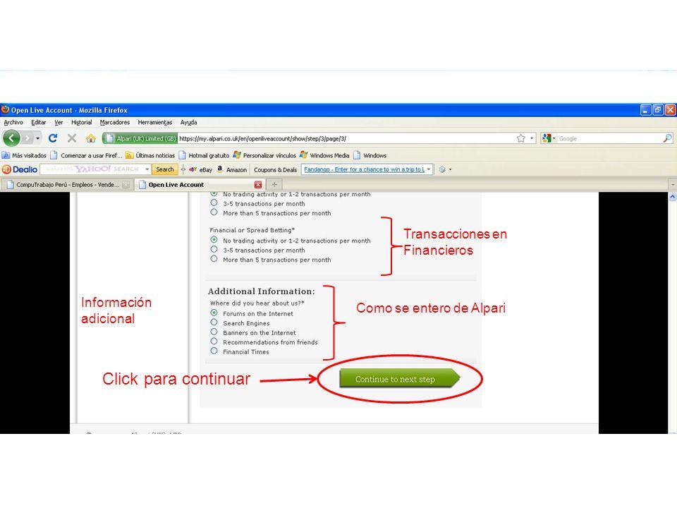 Click para continuar Transacciones en Financieros Como se entero de Alpari Información adicional