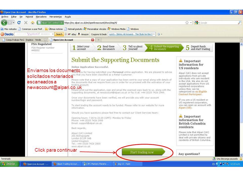 Enviamos los documento solicitados notariados escaneados a newaccount@alpari.co.uk Click para continuar