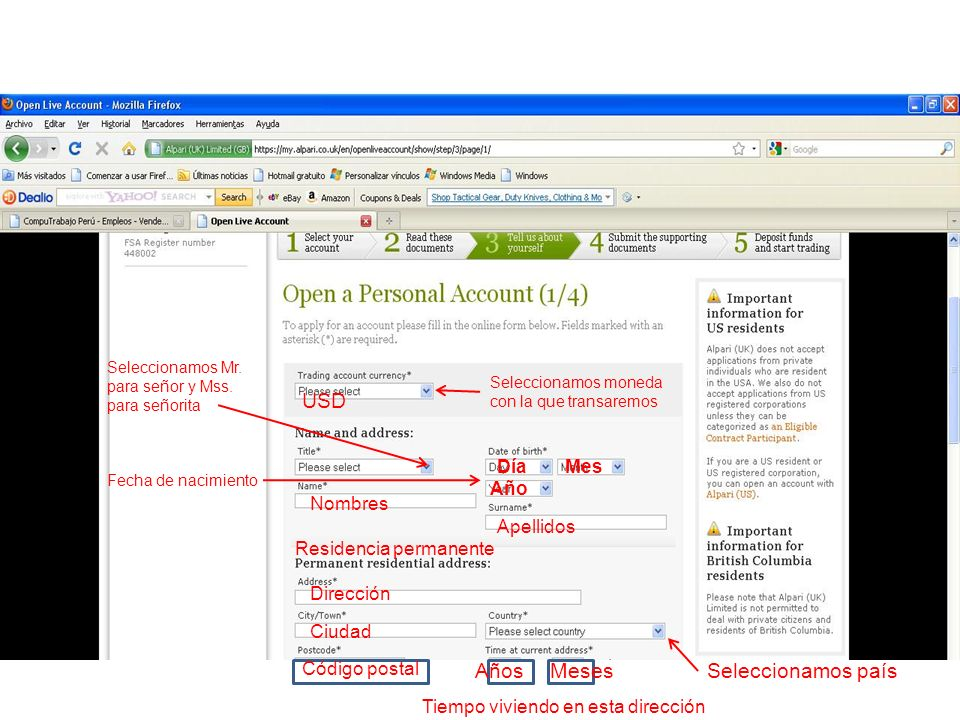Ciudad Seleccionamos país Código postal Dirección Detalles de contacto Numero de teléfono DíaNumero teléfono Noche Numero teléfono Móvil Correo electrónicoConfirmar correo electrónico Numero de nuestro IB IPEMEC 815084