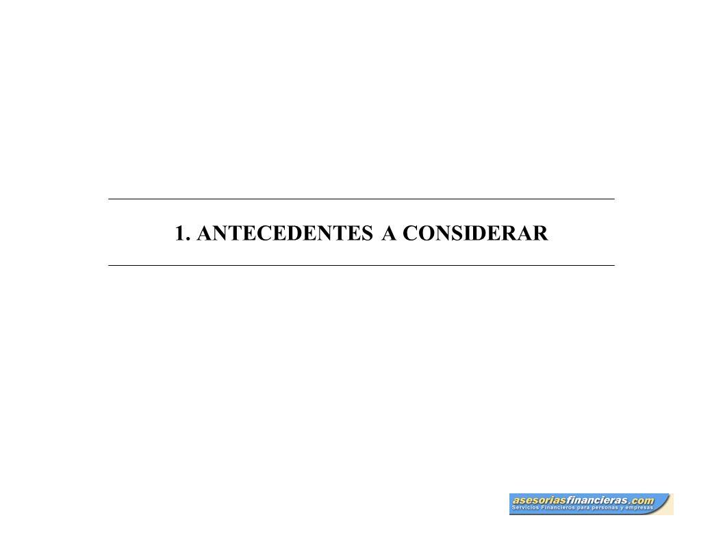 1. ANTECEDENTES A CONSIDERAR