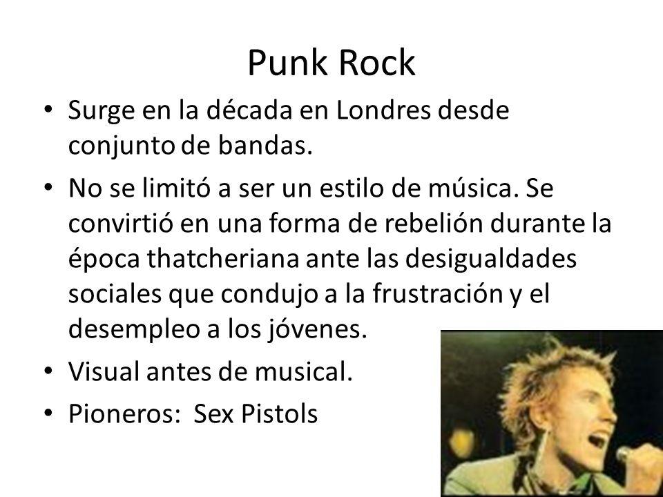 Punk Rock Surge en la década en Londres desde conjunto de bandas. No se limitó a ser un estilo de música. Se convirtió en una forma de rebelión durant