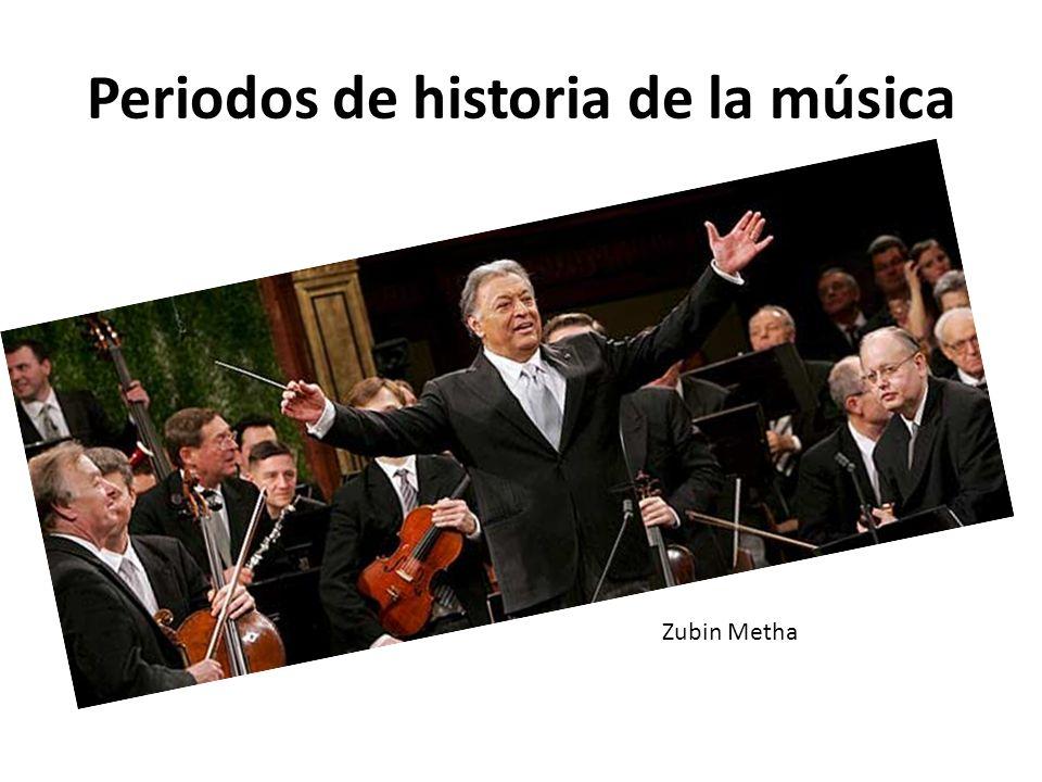 Periodos de historia de la música Zubin Metha