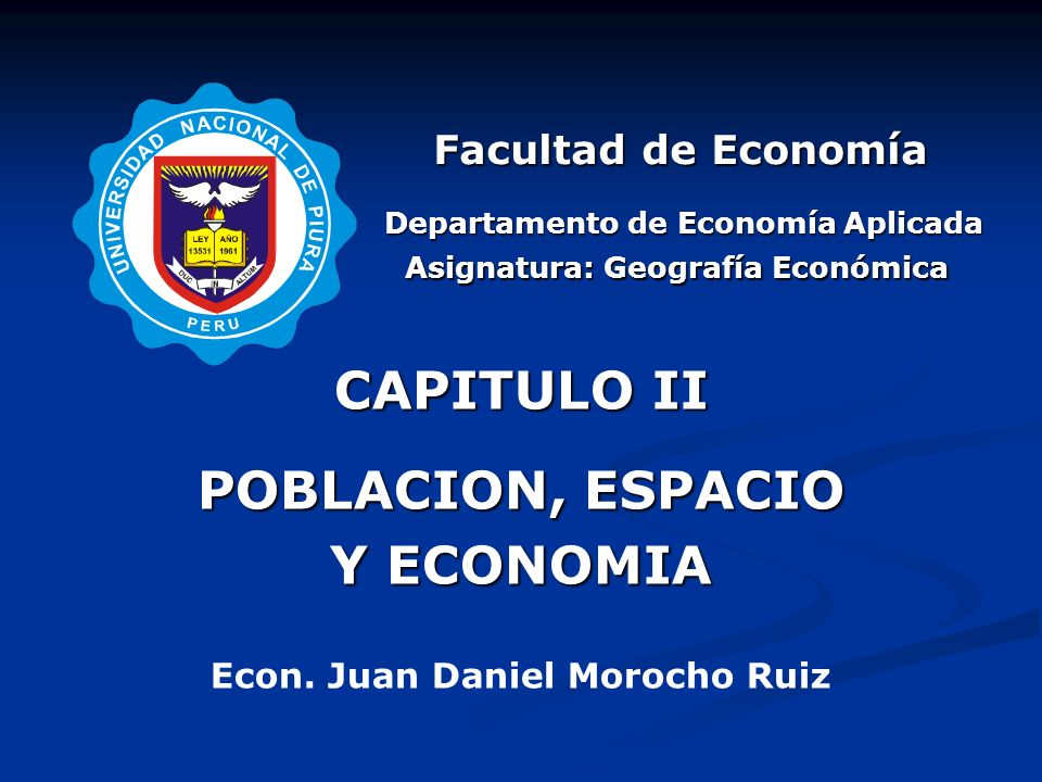 Departamento de Economía Aplicada CAPITULO II POBLACION, ESPACIO Y ECONOMIA Econ.
