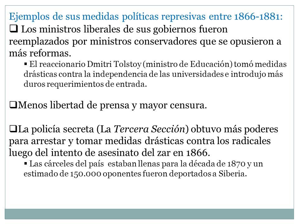 Ejemplos de sus medidas políticas represivas entre 1866-1881: Los ministros liberales de sus gobiernos fueron reemplazados por ministros conservadores