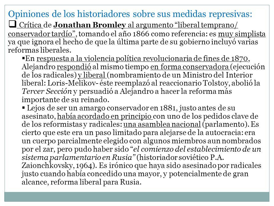 Opiniones de los historiadores sobre sus medidas represivas: Crítica de Jonathan Bromley al argumento liberal temprano/ conservador tardío, tomando el