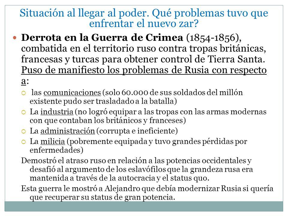 D) Reformas del Ejército Dada la humillación militar en Crimea, que fue catalizadora para las reformas de Alejandro, la modernización del ejército ruso fue vista como crucial.