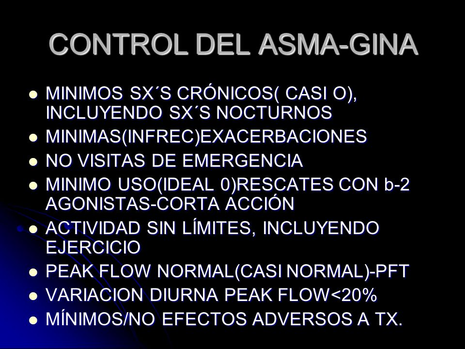 CONTROL DEL ASMA-GINA MINIMOS SX´S CRÓNICOS( CASI O), INCLUYENDO SX´S NOCTURNOS MINIMOS SX´S CRÓNICOS( CASI O), INCLUYENDO SX´S NOCTURNOS MINIMAS(INFR
