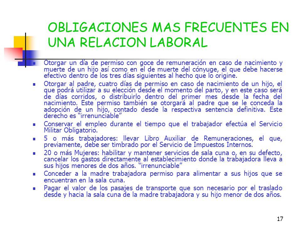 16 Mantener toda la documentación que se deriva de las relaciones de trabajo en los establecimientos y faenas en que se desarrollan labores y funcione