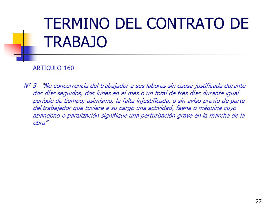 26 ARTICULO 160 N° 2 Negociaciones que ejecute el trabajador dentro del giro del negocio y que hubiesen sido prohibidas - Indispensable consignación e
