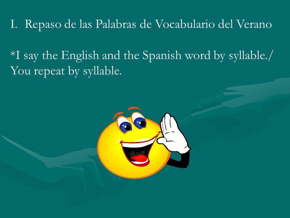 II.Preguntas Importantes para la Lección 1.What are the most common endings for Spanish nouns.