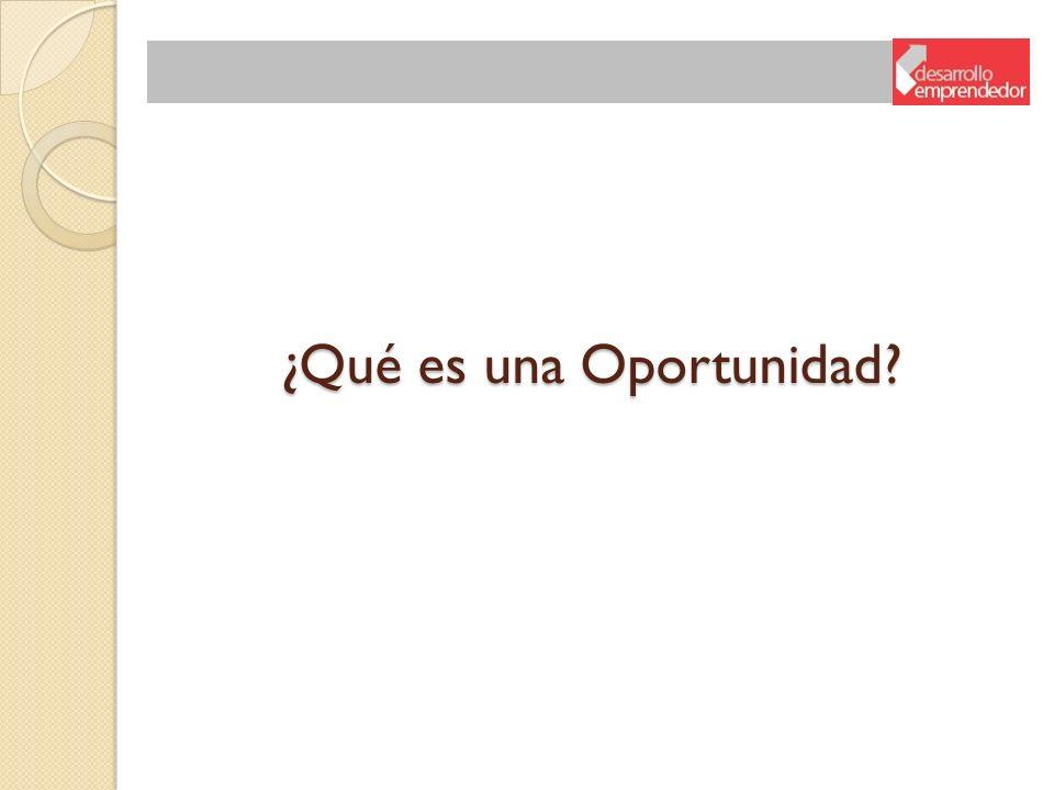 ¿Qué es una Oportunidad?