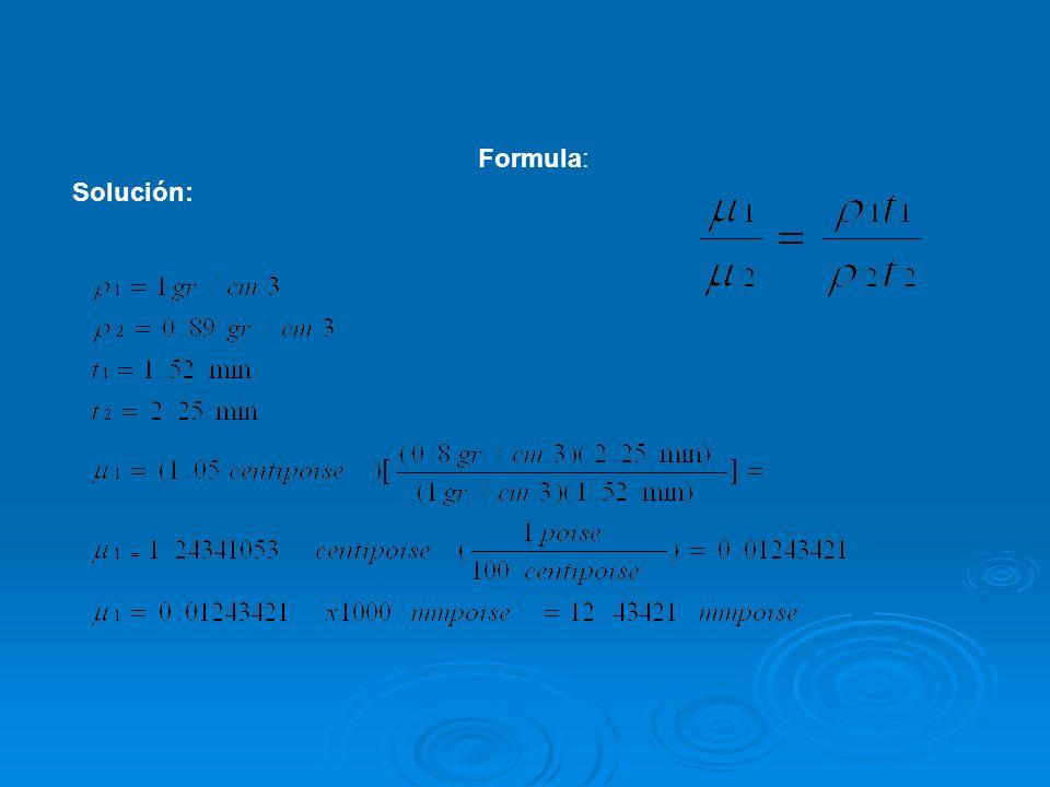 Formula: Solución: