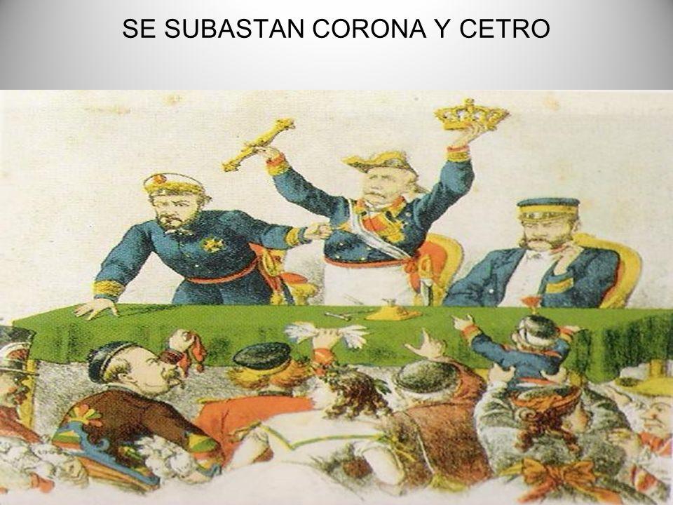 SE SUBASTAN CORONA Y CETRO