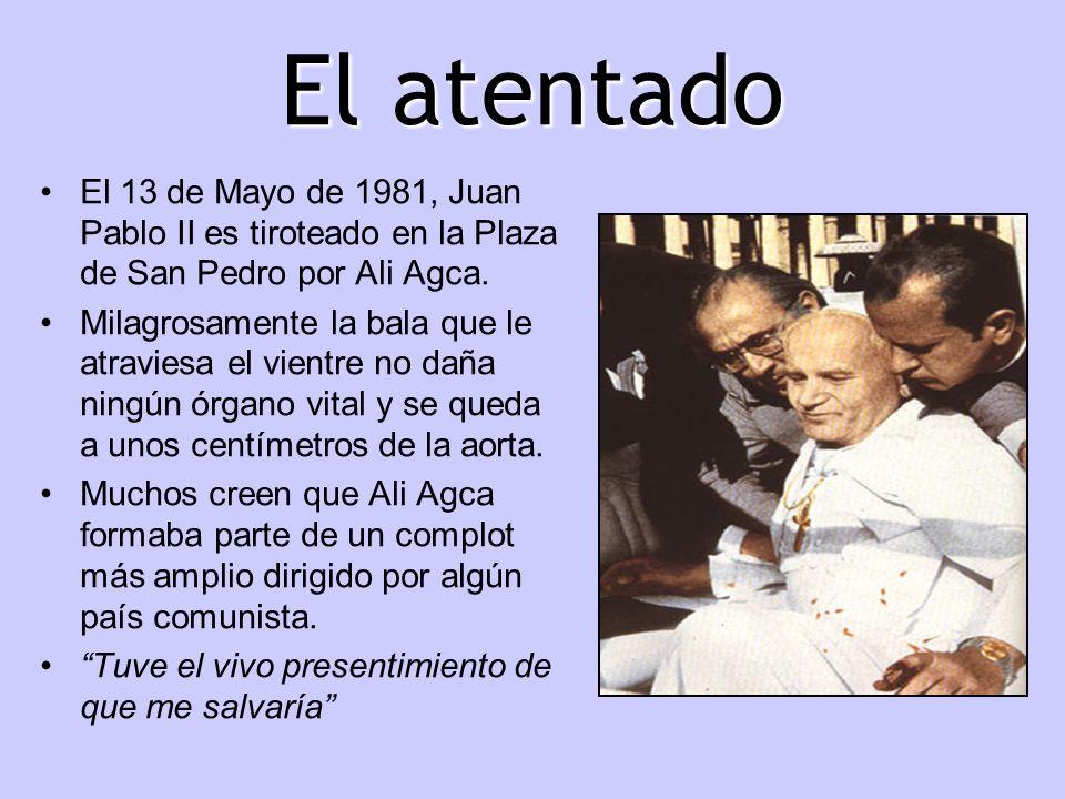 El atentado El 13 de Mayo de 1981, Juan Pablo II es tiroteado en la Plaza de San Pedro por Ali Agca. Milagrosamente la bala que le atraviesa el vientr