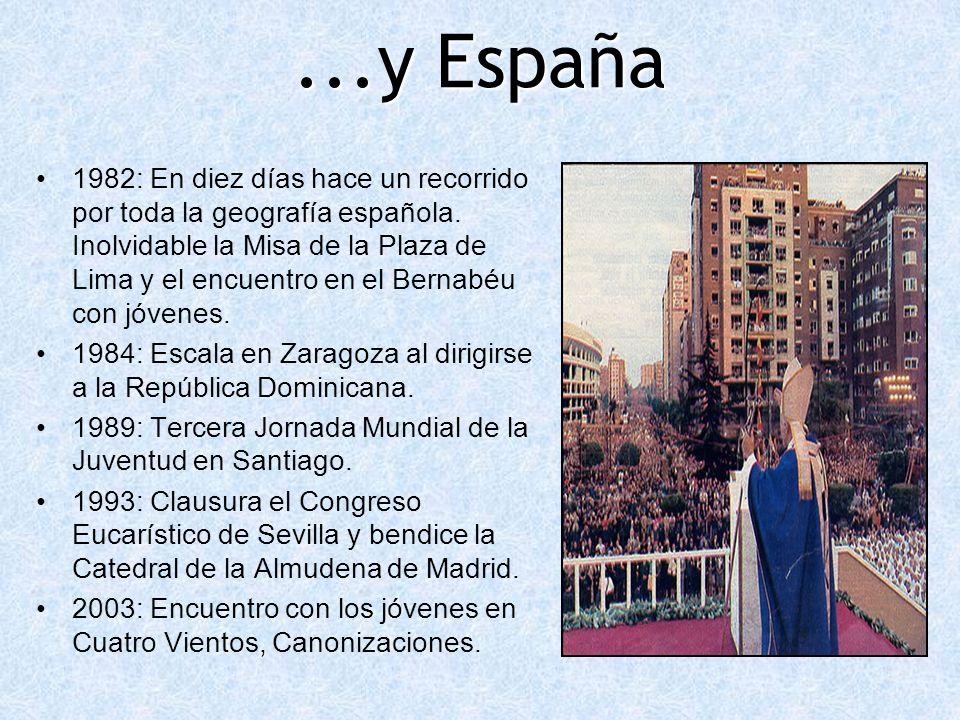 ...y España 1982: En diez días hace un recorrido por toda la geografía española. Inolvidable la Misa de la Plaza de Lima y el encuentro en el Bernabéu
