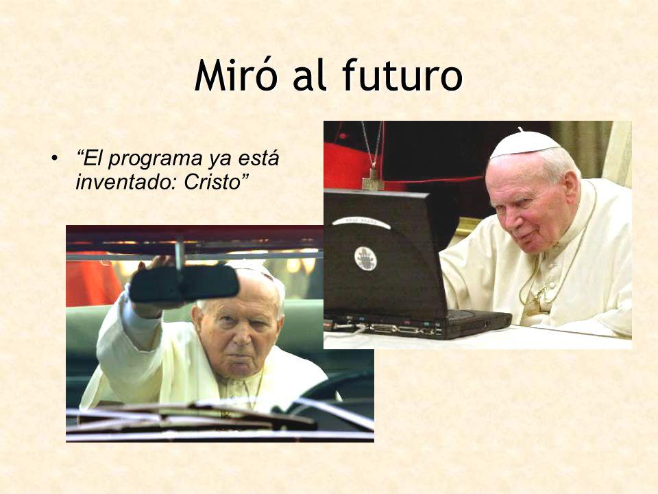 Miró al futuro El programa ya está inventado: Cristo