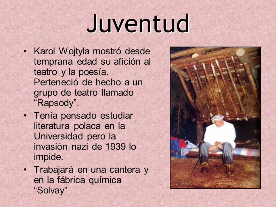 Juventud Karol Wojtyla mostró desde temprana edad su afición al teatro y la poesía. Perteneció de hecho a un grupo de teatro llamado Rapsody. Tenía pe