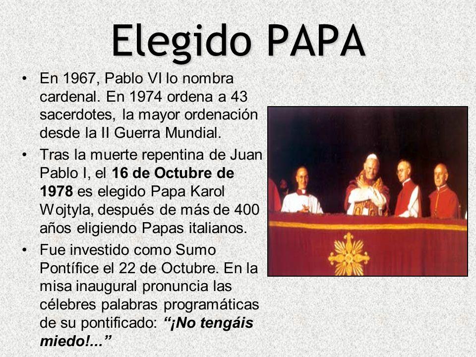 Elegido PAPA En 1967, Pablo VI lo nombra cardenal. En 1974 ordena a 43 sacerdotes, la mayor ordenación desde la II Guerra Mundial. Tras la muerte repe