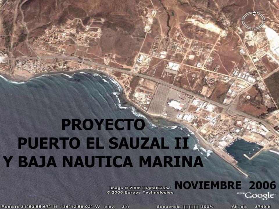 NOVIEMBRE 2006 PROYECTO PUERTO EL SAUZAL II Y BAJA NAUTICA MARINA