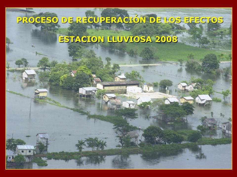 PROCESO DE RECUPERACIÓN DE LOS EFECTOS ESTACION LLUVIOSA 2008