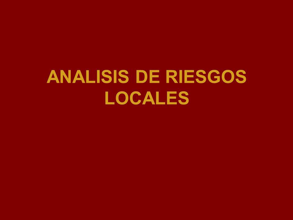 Escenarios de Riesgo Fuente: Robert DErcole 2004 Amenaza/Peligrosidad: Evento potencialmente destructor.