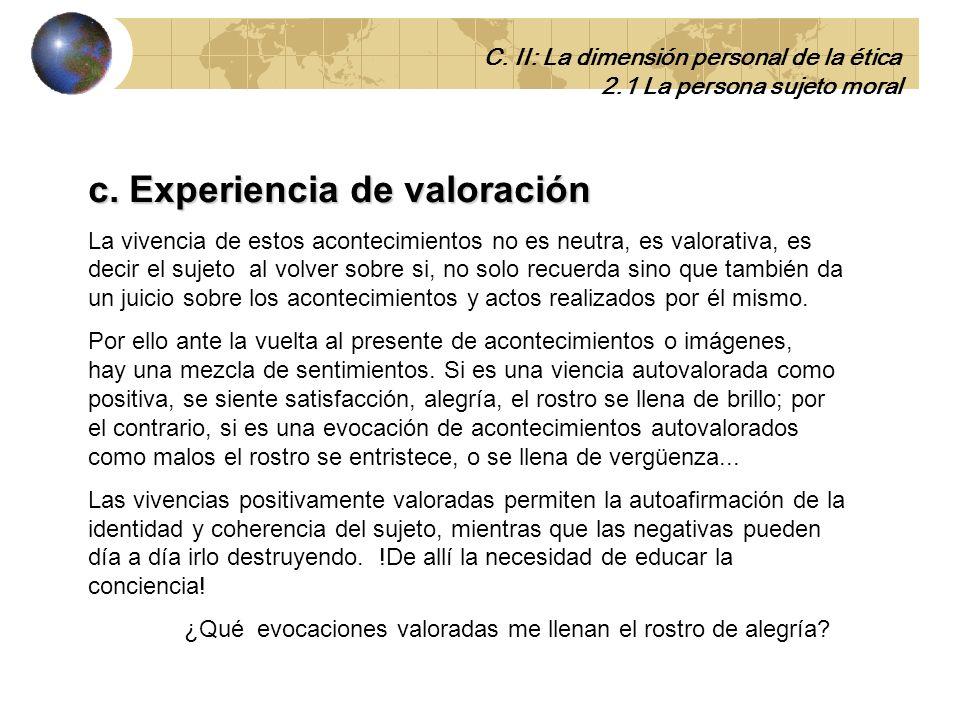 b. Experiencia de subjetividad.. Solo el ser humano tiene mundo interior. Es un sujeto que tiene capacidad de contemplar la exterioridad y de autocont