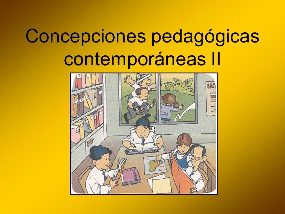 Concepciones pedagógicas contemporáneas II