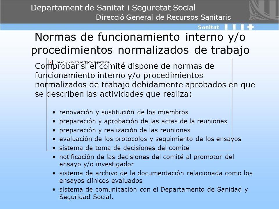 Departament de Sanitat i Seguretat Social Direcció General de Recursos Sanitaris Normas de funcionamiento interno y/o procedimientos normalizados de t