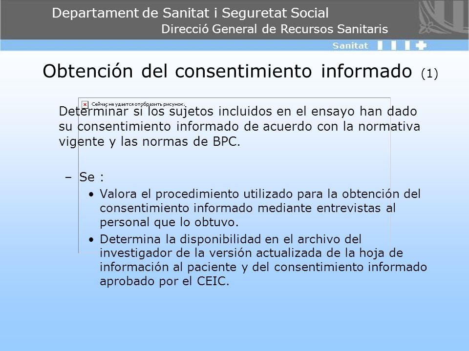 Departament de Sanitat i Seguretat Social Direcció General de Recursos Sanitaris Obtención del consentimiento informado (1) Determinar si los sujetos