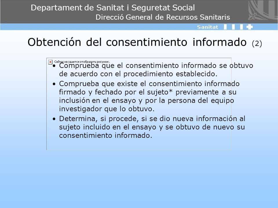 Departament de Sanitat i Seguretat Social Direcció General de Recursos Sanitaris Obtención del consentimiento informado (2) Comprueba que el consentim