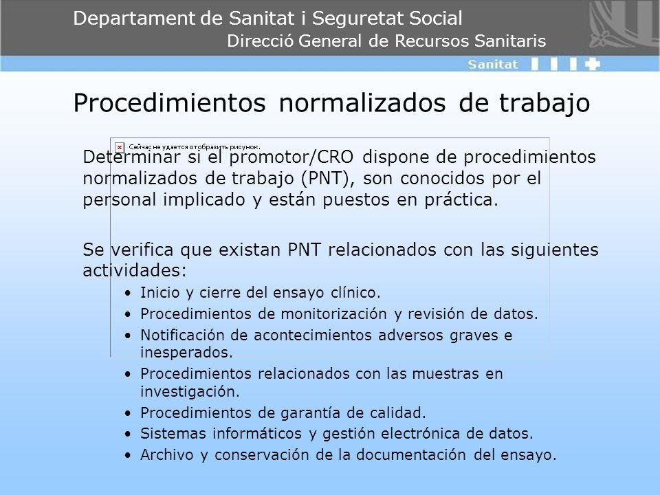 Departament de Sanitat i Seguretat Social Direcció General de Recursos Sanitaris Procedimientos normalizados de trabajo Determinar si el promotor/CRO