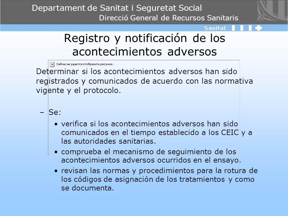 Departament de Sanitat i Seguretat Social Direcció General de Recursos Sanitaris Registro y notificación de los acontecimientos adversos Determinar si