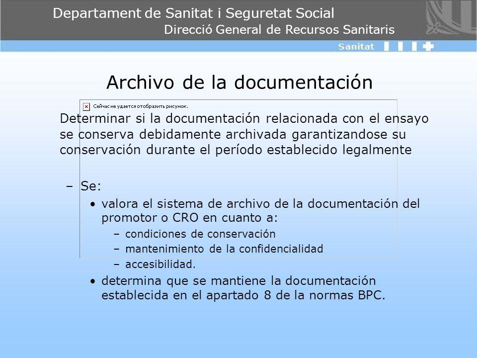 Departament de Sanitat i Seguretat Social Direcció General de Recursos Sanitaris Archivo de la documentación Determinar si la documentación relacionad