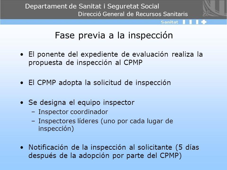 Departament de Sanitat i Seguretat Social Direcció General de Recursos Sanitaris Fase previa a la inspección El ponente del expediente de evaluación r