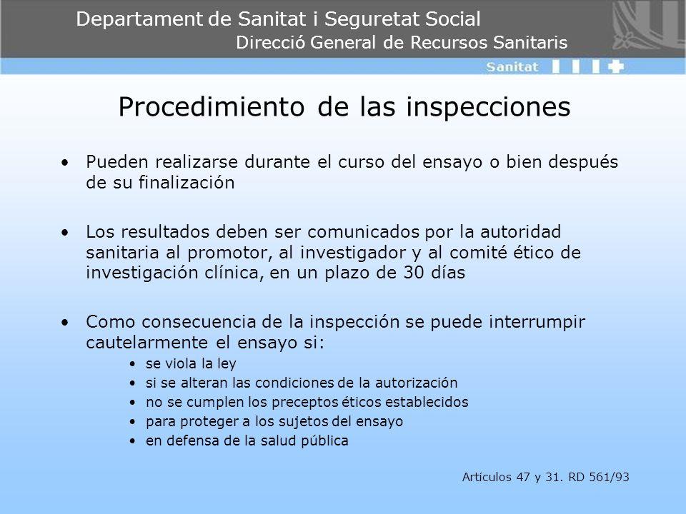 Departament de Sanitat i Seguretat Social Direcció General de Recursos Sanitaris Procedimiento de las inspecciones Pueden realizarse durante el curso