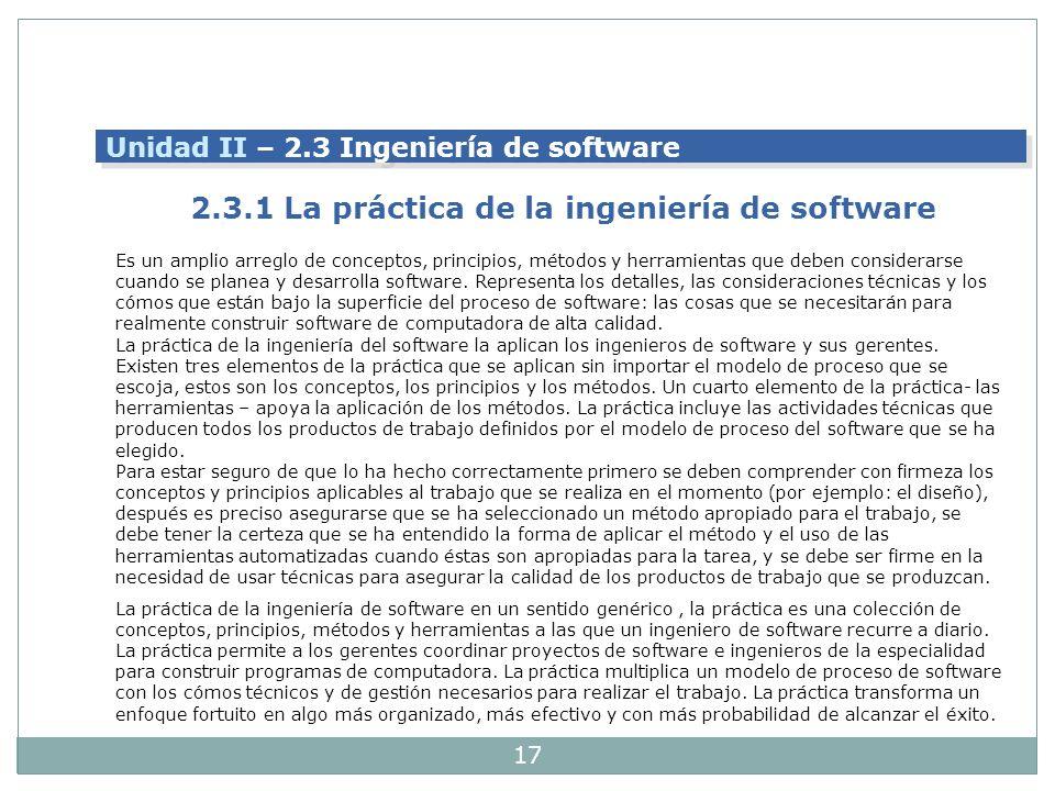17 Es un amplio arreglo de conceptos, principios, métodos y herramientas que deben considerarse cuando se planea y desarrolla software. Representa los
