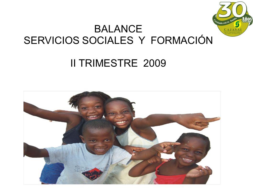 BALANCE SERVICIOS SOCIALES Y FORMACIÓN II TRIMESTRE 2009