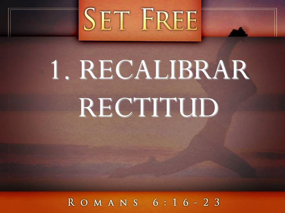 1. RECALIBRAR RECTITUD