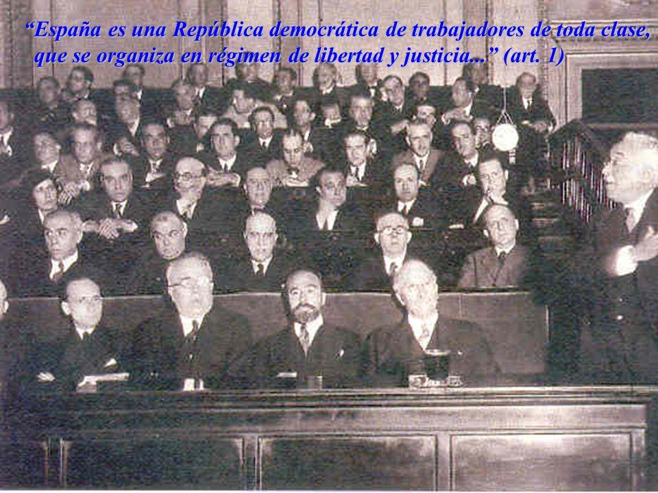 España es una República democrática de trabajadores de toda clase, España es una República democrática de trabajadores de toda clase, que se organiza